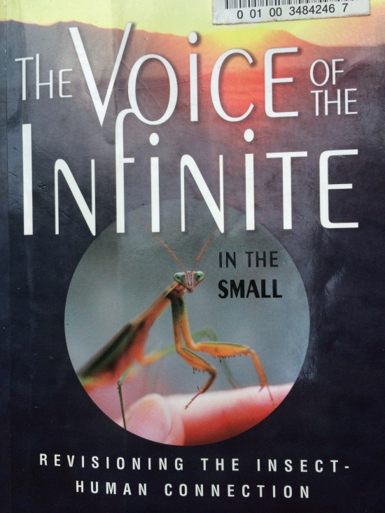 A classic: The Voice of the Infinite in the Small: Revisioning the Insect-Human Connection by Joanne Elizabeth Lauck.