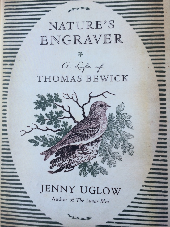 Cover of Jenny Uglow's biography with one of Bewick's engravings.